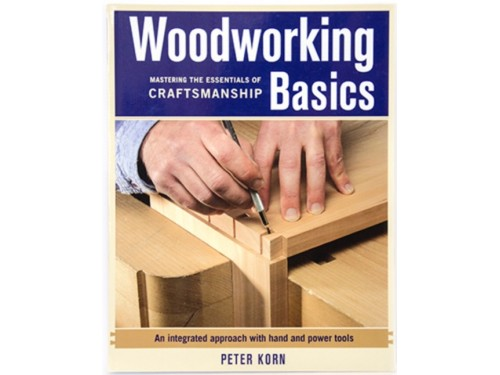 Woodworking Basics by Peter Korn
