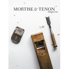 Mortise & Tenon Magazine Issue Five